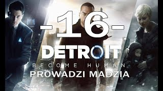 [PS4] Detroit: Become Human #16 - Marsz wolności