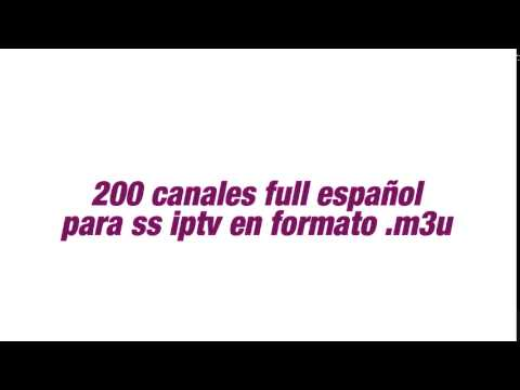 nuevos canales ss iptv, lista m3u canales en español actualizado