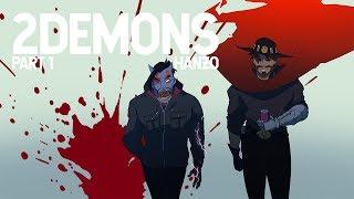 2 Demons: Part 1- Hanzo