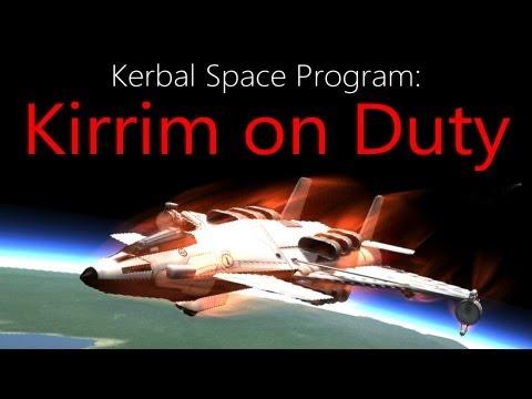 Kerbal Space Program: Kirrim on Duty
