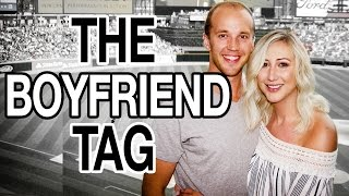 THE BOYFRIEND TAG | CARLY + CODY