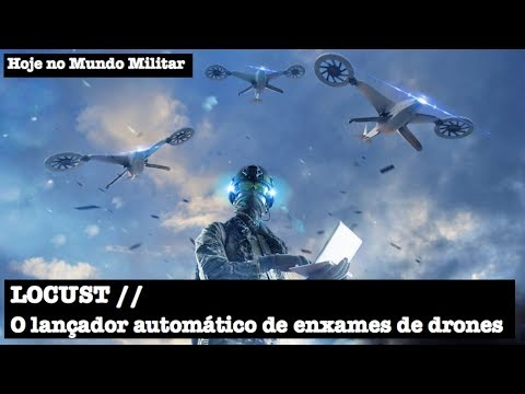 LOCUST, o lançador automático de enxames de drones
