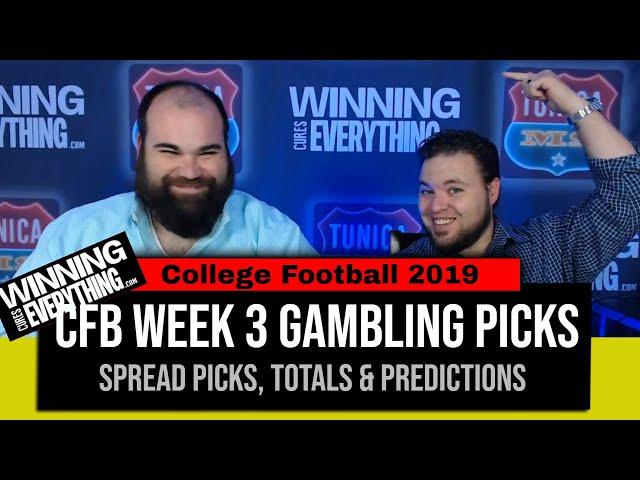 WCE: 2019 College Football Gambling Picks Week 3 (Against the Spread)