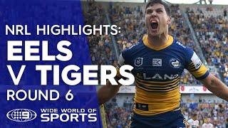 NRL Highlights: Parramatta Eels v Wests Tigers - Round 6 | NRL on Nine