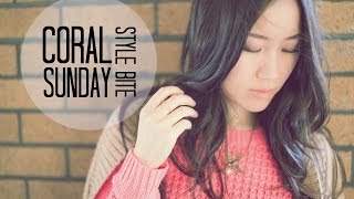 Style Bite | Coral Sunday Thumbnail
