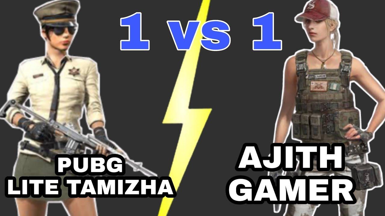 PUBG LITE TAMIZHA VS AJITH GAMER 1VS1 TDM ROOM MATCH.