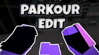 Roblox Parkour Edit (RUDE - Eternal Youth)