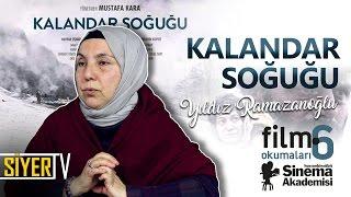 Kalandar Soğuğu (Mustafa Kara) | Yıldız Ramazanoğlu (Film Okumaları 6)