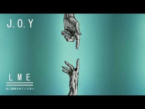 J.O.Y - LME (prod. by Beebs & NeonBeats)