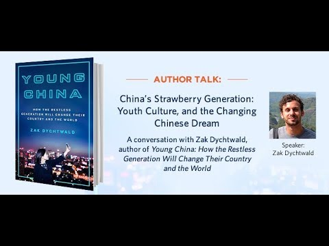 China's Strawberry Generation: Youth Culture, and the Changing Chinese Dream