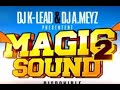 Medi Meyz & DJ K-Lead Feat. Ze Gacha - Intro Magic Sound Vol. 2 (Son Officiel)