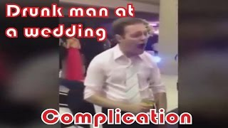 Drunk man at a wedding - compilation