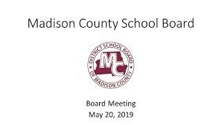 Madison County School Board Meeting May 20, 2019