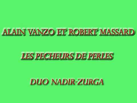 Alain Vanzo et Robert Massard   Les Pêcheurs de Perles   Duo Nadir Zurga