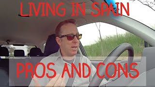 Living in Spain: pros and cons