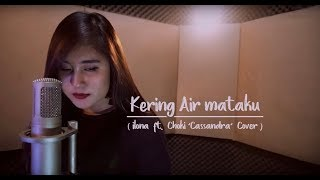 GEISHA - KERING AIR MATAKU ( COVER BY ILONA FEAT CHOKI CASSANDRA ) MP3