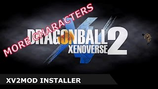Dragon Ball Xenoverse 2: How to install Character Mods with XV2Mod Installer [ES/EN]