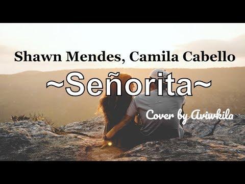 I love it when you call me señorita - Señorita [Shawn Mendes, Camila Cabello] 🎵Top Lyrics🎧