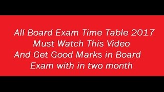 all board exam time table 2017 check 10th board date sheet