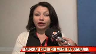 DENUNCIAN A PILOTO POR MUERTE DE COMUNARIA