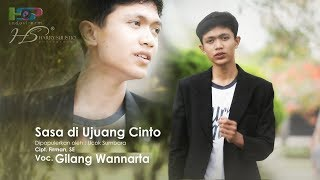 Download Lagu Sasa di Ujuang Cinto (HD) - Cover Gilang Wannartha mp3