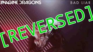 ◀️ Imagine Dragons - Bad Liar | #Reversed Version