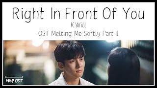 Gambar cover 케이윌 (K.Will) - 네 앞에 (Right InFrontOf You) OST Melting Me Softly Part 1 | Lyrics