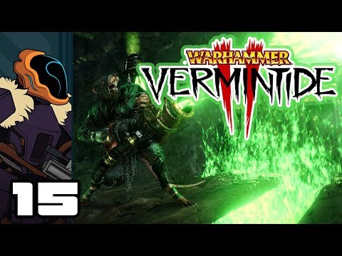 Let's Play Warhammer: Vermintide 2 - PC Gameplay Part 15 - No Man Left Behind!