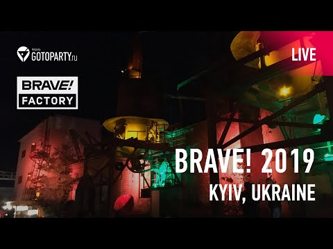 Brave! Factory Festival 2019 @ Kyiv (live Aftermovie)