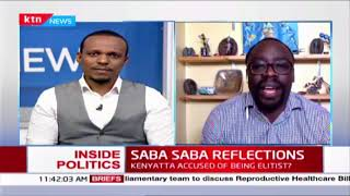 Reflecting on the meaning and the effects of Saba Saba |INSIDE POLITICS WITH BEN KITILI