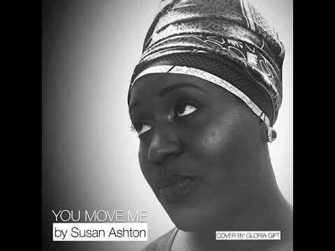 you move me  Susan Ashton cover by Gloria Gift
