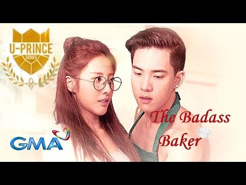 "U-Prince Series: The Badass Baker❤️ GMA-7 ""LOVE IS...?"" T.A & K.O (MV With Lyrics)"