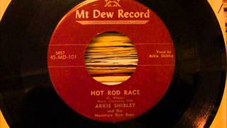 Arkie Shibley - Hot Rod Race