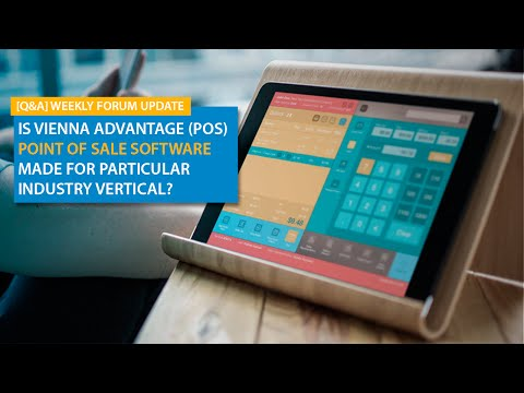 Is VIENNA Advantage Point Of Sale (POS) Software Made For Particular Industry Vertical?