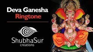 Deva Ganesha Ringtone | Ganesh Utsav | Ganpati Bappa Morya | Lord Ganesha Ringtones