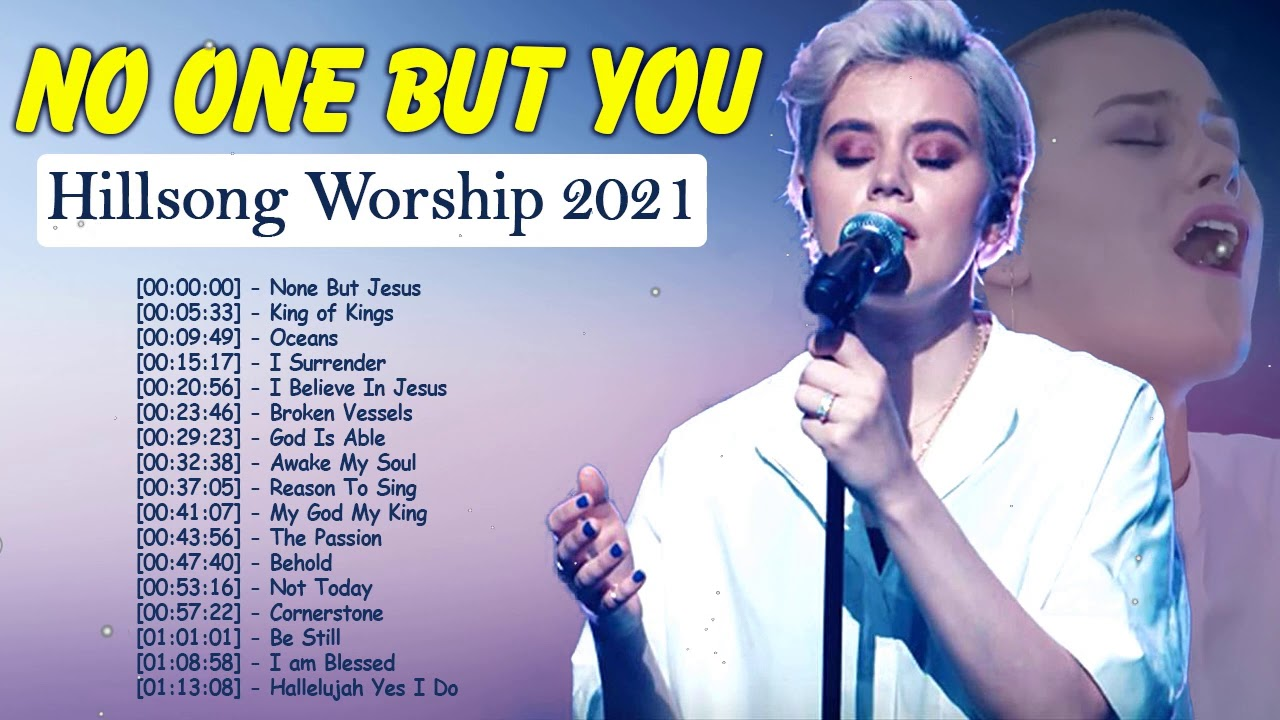 No One But You🙏Best Hillsong Praise And Worship Songs Playlist 2021✝️Greatest Hillsong Worship Songs