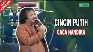 Caca Handika - Cincin Putih (Official Video)