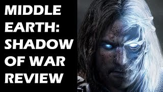 Middle-Earth: Shadow of War Review - The Final Verdict