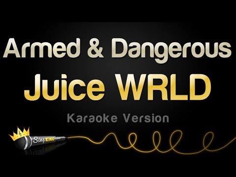 Juice WRLD - Armed & Dangerous (Karaoke Version)