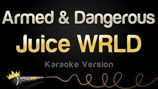 Juice WRLD Armed Dangerous Karaoke Version