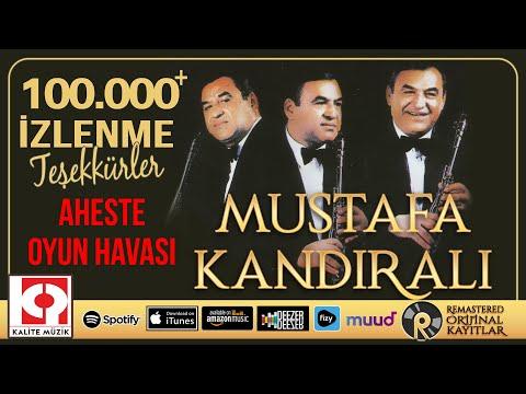 Aheste Oyun Havası - Mustafa Kandıralı
