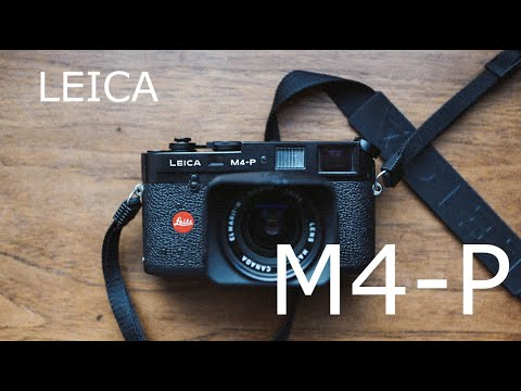 Leica M4-P Secrets... and is the Leica M4-P better than the M6?