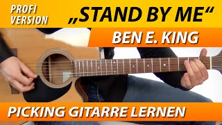 ★ STAND BY ME ► Ben E. King ► GITARRE LERNEN Fingerpicking Original Version