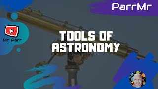 Tools of Astronomy Song