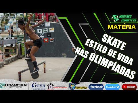 Skate : Estilo de Vida nas Olimpíadas