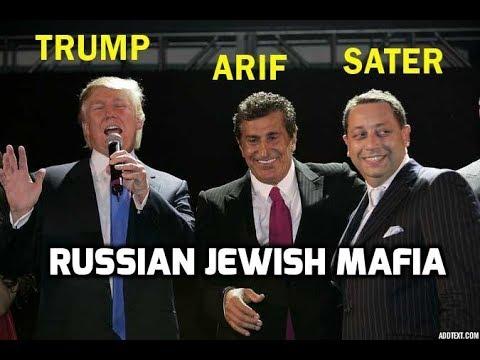 Donald Trump, Felix Sater, CIA/Mossad & The Russian Jewish Mafia