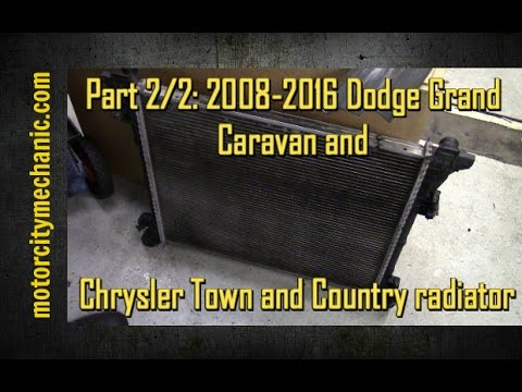 Part 2/2: 2008-2016 Dodge Grand Caravan and Chrysler Town & Country radiator removal
