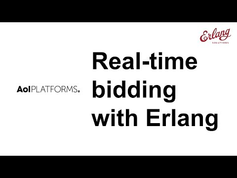 Real Time Bidding with Erlang - An AOL success story