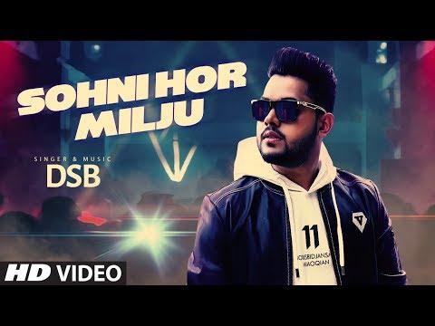 Sohni Hor Milju: DSB (Full Song) Preet Kamla | Gavish Pahwa | Latest Punjabi Songs 2018
