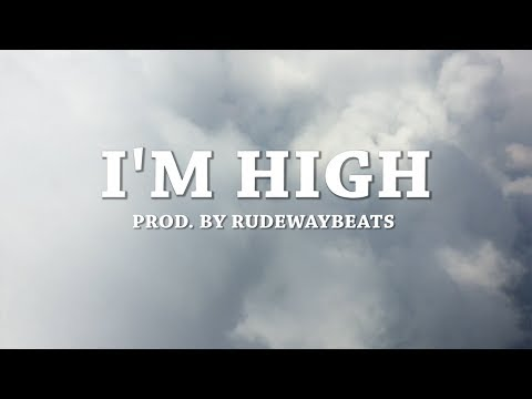 """I'm High"" - Hard Trap Hip Hop Beat Instrumental (Prod. Rudewaybeats)"